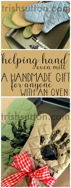 A Helping Hand; Handmade Gift. One size fits all handmade gift fit for anyone with an oven! Mother's Day, Father's Day Grandparent's Day, Birthdays & Christmas. TrishSutton.com #handmadegifts