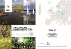 Convention Bureau Masuria prezentuje pierwszy oficjalny katalog turystyki biznesowej województwa warmińsko-mazurskiego.