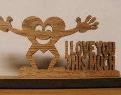 I Love You This Much Desk Sign Cut On Scroll Saw