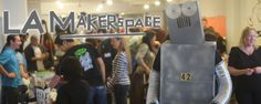 LA Makerspace A non-profit member driven community space for makers, tinkerers and DIYers of all ages to create and collaborate.