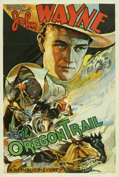 """""""The Oregon Trail"""" is a 1936 American Western film starring John Wayne. The film is believed to be a lost film. Old Movies, Vintage Movies, Vintage Posters, Art Posters, Vintage Art, Cinema Posters, Vintage Canvas, Music Posters, Vintage Books"""