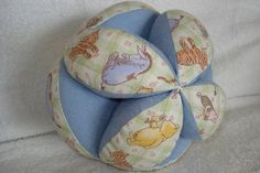Cloth ball. I should make one with the Pooh fabric I have already.