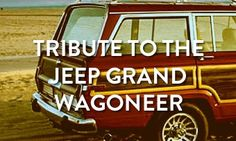 Tribute to the Jeep Grand Wagoneer