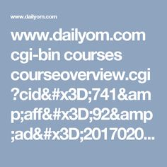 www.dailyom.com cgi-bin courses courseoverview.cgi?cid=741&aff=92&ad=2017020907&img=7