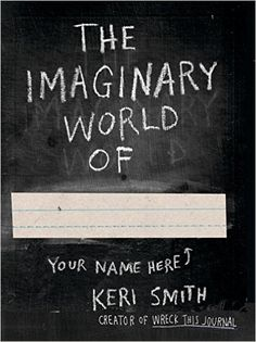 The Imaginary World of: