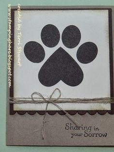 Hello friends!   I want to share with you a card I made for my daughter when one of her dogs died suddenly.   I wanted to send a sympathy ca...