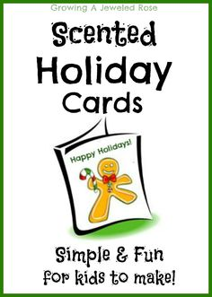Make your own scented holiday cards- a fun craft for kids!