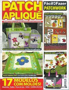 Album Archive - 132 Facil de Fazer patchwork Patch Apliquê n. 1 ok Patchwork Tutorial, Sewing Magazines, Crazy Patchwork, Patch Aplique, Book Quilt, Patch Quilt, Album, Book Crafts, Quilt Making