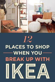 12 Stores To Shop At When You Break Up With IKEA