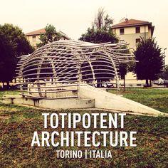 Totipotent architecture Torino