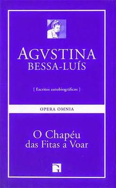 O chapéu de fitas a voar. Agustina Bessa- Luís. Guimarães Editora. Livro da semana na Biblioteca (ESRDA) - Outubro de 2014.