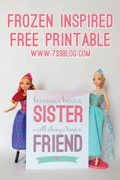 FROZEN Inspired 8x10 Print - Because I have a sister, I will always have a friend