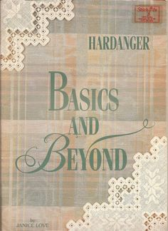 (1) Gallery.ru / Фото #1 - Hardanger Basics and Beyond Pt I - sh-irina