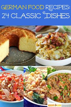 German Food Recipes: 24 Classic Dishes - Dinner recipes, German potato salad, German pound cake, and so much more!