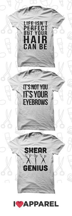 Shirts for every hair stylists. Buy any 2 items and get free US shipping.