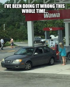 """Well what did you honestly expect from a blonde pumping gas at a station named """"WAWA""""?"""