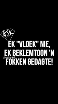 Amazing Quotes, Cute Quotes, Afrikaans Language, Personality Quotes, Afrikaanse Quotes, Funny Memes, Jokes, Funny Quotes About Life, Sarcastic Quotes