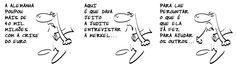Cartoon de terça-feira, 20 de agosto de 2013