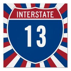 Shop Interstate 13 poster created by Personalize it with photos & text or purchase as is! Number 13, Lucky Number, Lucky 7, Happy Friday The 13th, Custom Posters, Custom Framing, Favorite Quotes, Reflection, Print Design