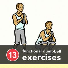 13 functional dumbell exercises via @Greatist. #fitcity