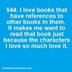 bookfessions 544. I love books that have references to other books...