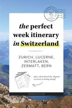 """The ultimate 1-week itinerary in beautiful Switzerland, including morning, afternoon, and evening schedules. Places of interest include: Zurich, Interlaken, Lucern, Bern, Zermatt, Montreux, and Geneva. Famous sights include Lake Zurich, Kapellbrucke (Chapel Bridge), Jungfraujoch (""""Top of Europe""""), Matterhorn, Chateau de Chillon, and more! PLUS, get this itinerary in digital PDF format to take along with your trip!"""