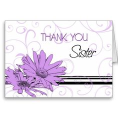 Shop Purple Flowers Sister Thank You Maid of Honor Card created by DreamingMindCards. Personalize it with photos & text or purchase as is! Thank You Greeting Cards, Thank You Greetings, Custom Thank You Cards, Invitation Design, Invitation Cards, Thank You Flowers, Bridal Shower Flowers, Bridesmaid Cards, Bridal Shower Invitations