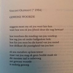 Gewone woorde | soggens moet my oë jou weer leer ken | Vincent Oliphant | Afrikaanse gedigte Protest Poetry, Afrikaanse Quotes, Short Poems, Word Up, Poetry Quotes, Wise Words, Qoutes, Literature, Lyrics