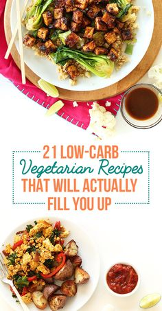 21 Low-Carb Vegetarian Recipes That Will Actually Fill You Up