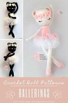 Ballerina Crochet Cat Doll Pattern, Amigurumi Kitty Doll with Tutu and Flowers Pattern, Bailarna Gato Patron andy Cat from the series of Ballerinas, Amigurumi Crochet Patterns. This is a DOWNLOADABLE TUTORIAL. Written in English.