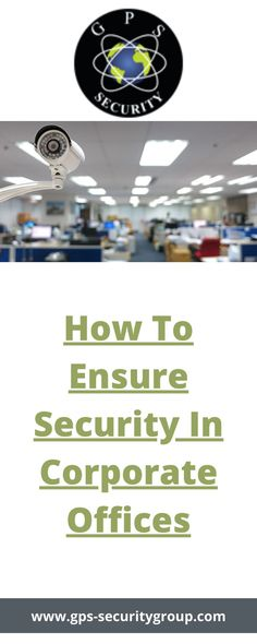 How can a company improve security at work? What is security in the office? Security Companies, The Office