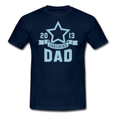 CERTIFIED DAD 2013 STAR Daddy T-Shirt HN - Camiseta hombre