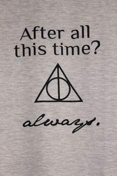 Pics For > Harry Potter Quotes Snape Always