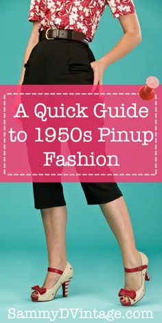 A Quick Guide to 1950s Pinup Fashion | Gorgeous Vintage Fashion you Could Wear Today!
