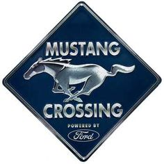 Mustang Crossing Embossed Tin Sign