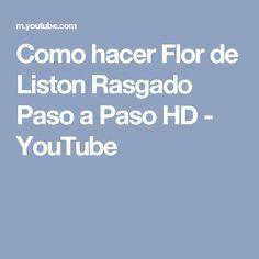 Como hacer Flor de Liston Rasgado  Paso a Paso  HD - YouTube