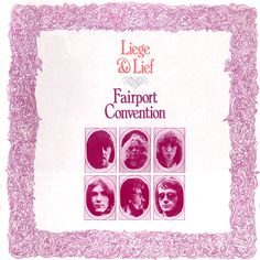 Fairport Convention • Liege & Lief