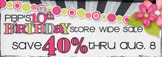Our Birthday Party Continues with a HUGE Sale, Games, Challenges, FWP, Freebies & Prizes! - August 5, 2016