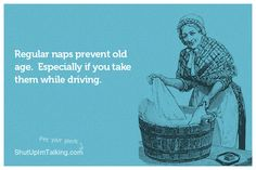 ,Very familiar as in sleeping at the wheel!! However, this only happens on long trips which I don't take anymore.:=)