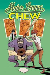 Chew Volume 5 - Major League Chew