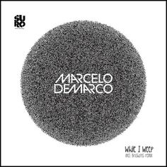 Stream Marcelo Demarco - While I Weep w/ Brisboys RMX a playlist by Dilek PR from desktop or your mobile device