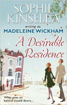 A Desirable Residence: Amazon.co.uk: Sophie Kinsella w/a Madeleine Wickham: 9780552776707: Books