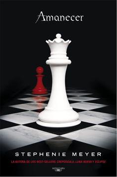 Según Stephenie Meyer, la portada de Amanecer es un juego de ajedrez, porque la última batalla, que no llega a serlo, es más una estrategia, como este juego. Y las piezas simbolizan a Bella, de cómo en Crepúsculo es la pieza más débil del libro (el peón), mientras que en Amanecer se convierte en la pieza más fuerte (la reina), y en Crepúsculo, el peón es rojo porque está llena de sangre todavía y en Amanecer.