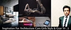 Inspiration For Architecture Cars Girls Style & Gear Vr.2    http://www.cgramp.com/latest/inspiration-for-architecture-cars-girls-style-gear-vr-2/