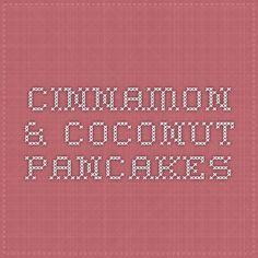 Cinnamon & Coconut Pancakes