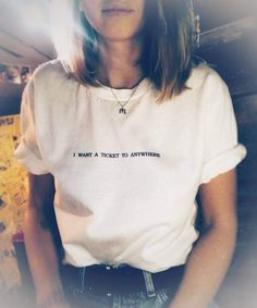 I Want a Ticket to Anywhere Travel Print Women Cotton Casual Funny T-Shirt for Lady Girl Top Tee Aesthetic T Shirts, Aesthetic Clothes, Aesthetic Outfit, Mom Shirts, T Shirts For Women, Cute T Shirts, Clothes For Women, Tumblr T Shirt, Shirt Designs