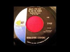 Billy, I've Got To Go To Town- Geraldine Stevens (  Aka Dodie Stevens ) ... Dodie Stevens, Youtube, Youtubers, Youtube Movies