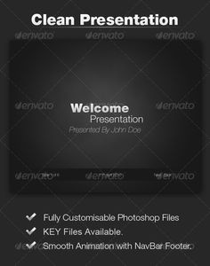Black Strong Presentation  #GraphicRiver          Fully customizable PSDs   Key files available   Smooth animations with navbar footer       Created: 22February11 PresentationFilesIncluded: KeynoteKEY #LayeredPSD Tags: clean #conference #event #presentation #simple #speaking