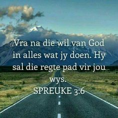 Spreuke God is groot. Niks is onmoontlik vir Hom nie. Bible Verses Quotes, Bible Scriptures, Life Quotes, I Love You God, Afrikaanse Quotes, The Secret Book, Bible Prayers, Prayer Book, Trust God