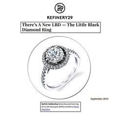 "Refinery29 Features Sylvie Collection!  Thank you to @Refinery29 for featuring ‪Sylvie Collection‬'s #blackdiamond halo ‪#engagementring in their article, ""There's A New LBD: The Little Black Diamond Ring""!"